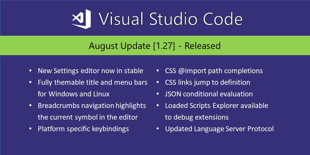 Visual Studio Code August 2018