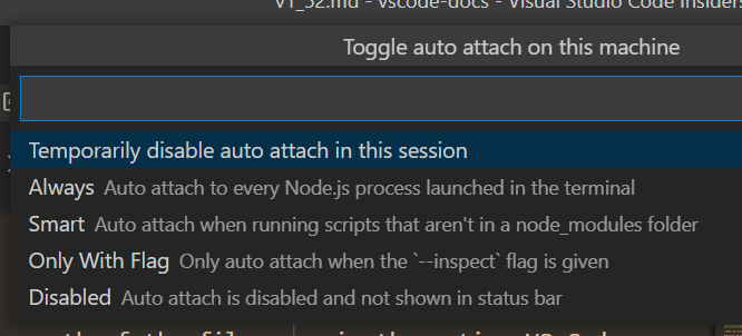 "Showing the auto attach Quick Pick with an option that reads ""Temporarily disable auto attach in this session"""